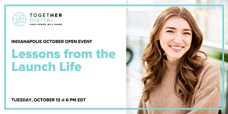 """Indy Together Digital October Meetup: """"Lessons from the Launch Life"""" tickets"""