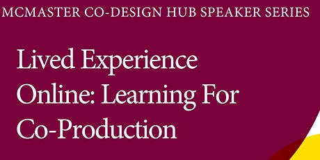 Lived Experience Online- Learning For Co-Production tickets