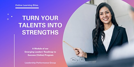 Turn Your Talents into Strengths (Online - Run 9) tickets