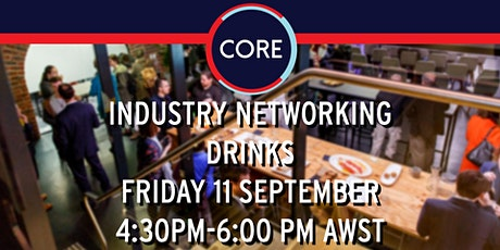 CORE Industry Networking Drinks  - Real Life Edition tickets