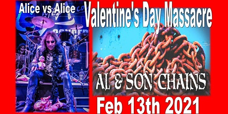 Valentine's Day Massacre (Al & Son Chains & Strictly Alice) tickets
