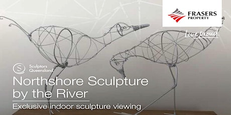Sculpture By the River - Exclusive Residents Launch  Event tickets
