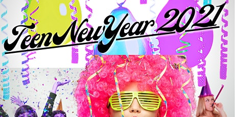 Teen New Year 2021 tickets