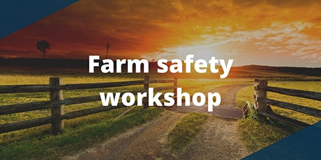 Charters Towers Farm Safety Workshop tickets