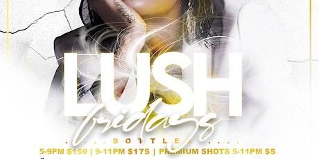 LUSH Fridays at The Domain Houston tickets