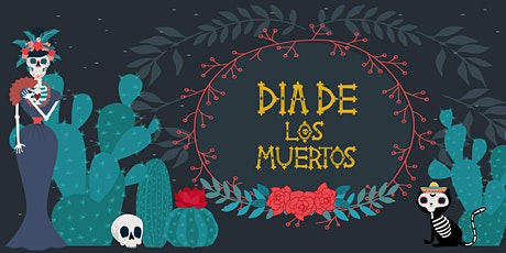Día de Muertos Celebration tickets