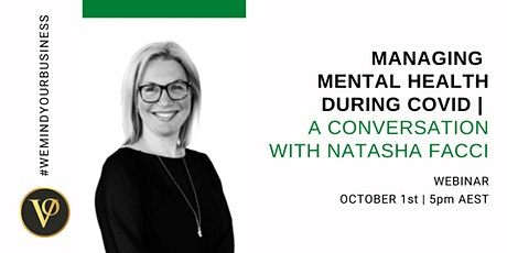 Managing Mental Health During COVID | A Conversation With Natasha Facci tickets