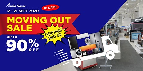 Audio House 10-Day Moving Out Sale tickets