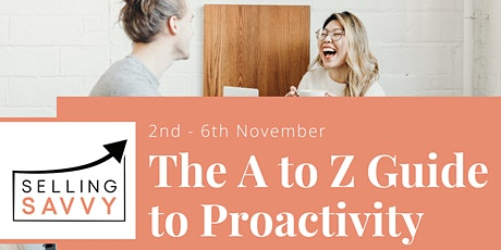 The A to Z Guide to Proactivity tickets