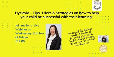 Dyslexia - Tips, Tricks & Strategies in helping your child succeed! tickets