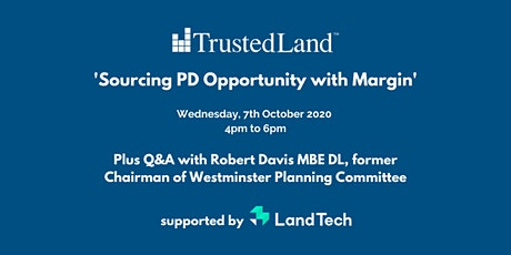 'Sourcing PD Opportunity with Margin' Virtual Conference by TrustedLand tickets