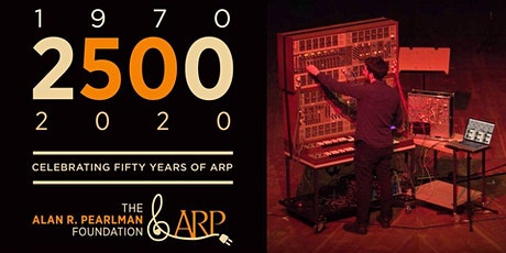Fifty Years of ARP:  The 2500 in 2020 tickets