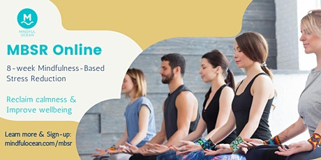 Online 8-week MBSR Mindfulness-Based Stress Reduction tickets
