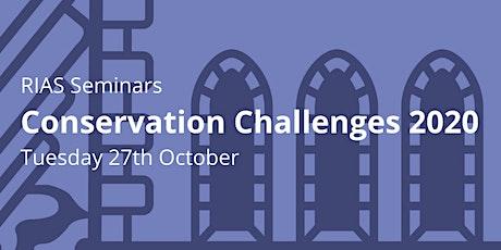 RIAS Conservation Challenges 2020  - Autumn Seminar tickets