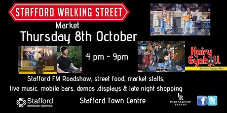 Stafford Walking Street Market October tickets