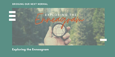 Exploring the Enneagram