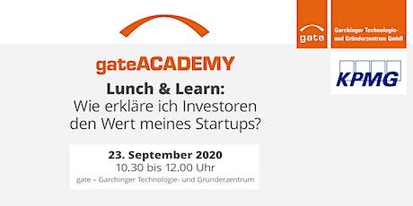 Lunch & Learn:  Wie erkläre ich Investoren den Wert meines Startups? Tickets