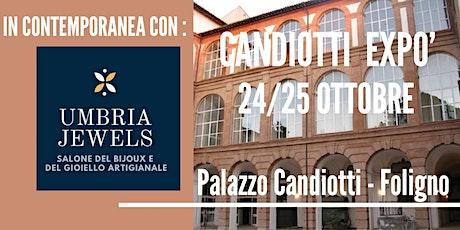 CANDIOTTI EXPO' & UMBRIA JEWELS biglietti