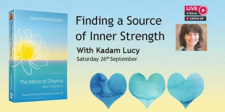 Finding a Source of Inner Strength | Online Specia tickets