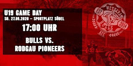 U19 - Wetterau Bulls vs. Rodgau Pioneers Tickets