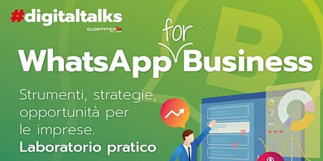 WhatsApp for Business - Strumenti, strategie, opportunità per le imprese biglietti