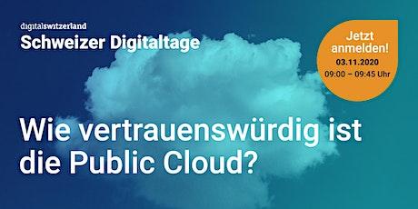 Swiss Digital Days: Wie vertrauenswürdig ist die Public Cloud? Tickets