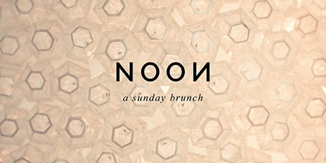 NOON A Sunday Brunch at Harmony - F&S Boutique tickets