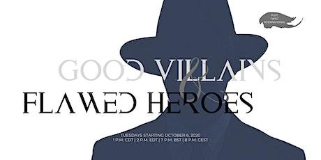 Improv Workshop: Good Villains & Flawed Heroes tickets