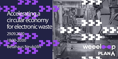 Accelerating a Circular Economy for Electronic Waste tickets