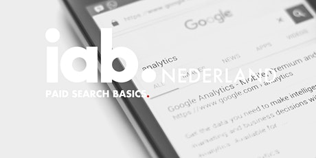 IAB Nederland Webinar - Paid Search Basics tickets