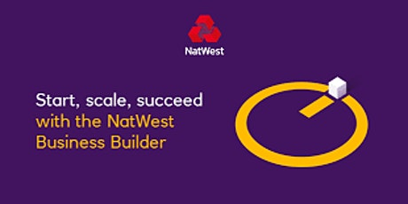 NatWest Business Builder & University of Warwick - Pitching with Purpose tickets