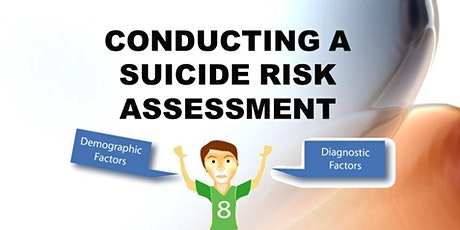 Risky Business: The Art of Assessing Suicide Risk and Imminent Danger - Rotorua tickets