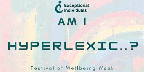 Am I Hyperlexic? | Festival of Wellbeing Week 2021 tickets