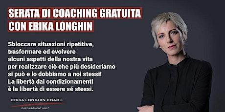 Serata di Coaching Gratuita a Treviso con Erika Longhin biglietti