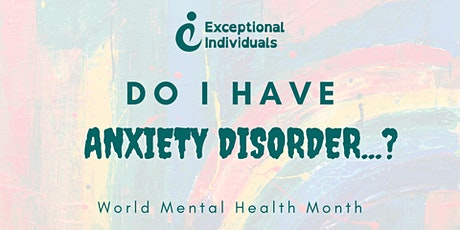 Do I have Generalised Anxiety Disorder? | World Mental Health Month 2021 tickets