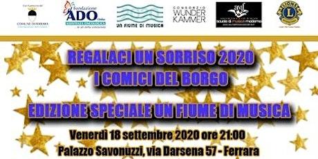REGALACI UN SORRISO 2020 biglietti