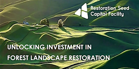 Unlocking investment in forest landscape restoration tickets