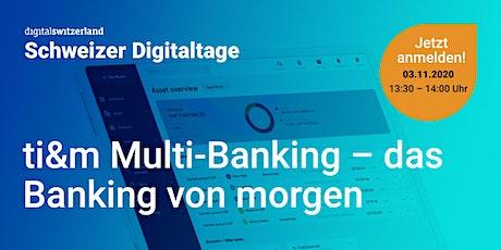 Swiss Digital Days: Multi-Banking – das Banking von morgen Tickets