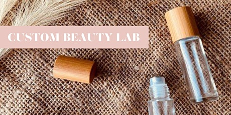 Custom Beauty Lab.  Tickets Available Direct From Our Website.  Links Below tickets