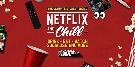 Netflix & Chill - The Socially Distant Social! tickets