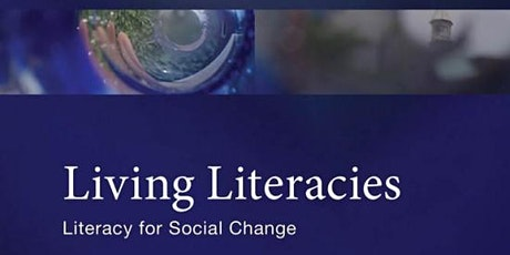 Book Launch - Living Literacies: Literacy for Social Change tickets