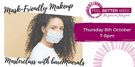 Mask-friendly Makeup Masterclass with bareMinerals tickets