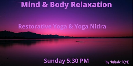 Restorative  Sunday - Restorative Yoga to Reduce Stress tickets