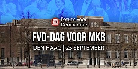 FVD-Dag voor MKB 07:30 uur - 10:30 uur tickets