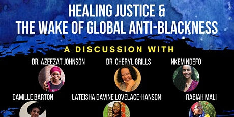 Healing Justice and the Wake of Global Anti-Blackness tickets