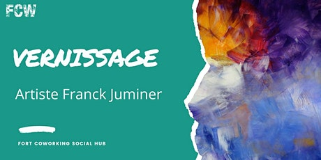 Vernissage - Artiste Franck Juminer billets