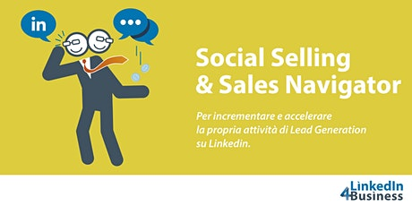 LINKEDIN SOCIAL SELLING & SALES NAVIGATOR biglietti
