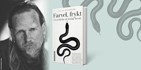 Aslak Hartberg: Farvel, frykt tickets
