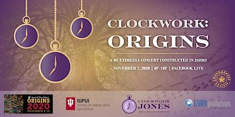 Clockwork ORIGINS: A Multimedia Concert Constructed in 24 Hours tickets