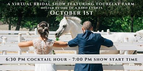 Virtual Bridal Show featuring Tourelay Farm tickets